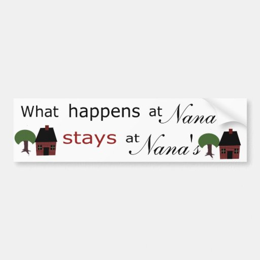 Template: What Happens at ...Stays at.... Bumper Sticker