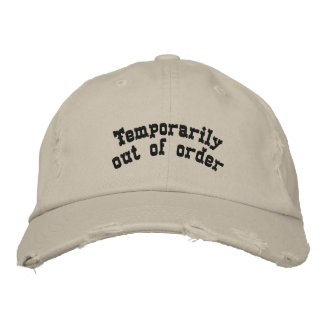 Temporarily out of order embroidered hat