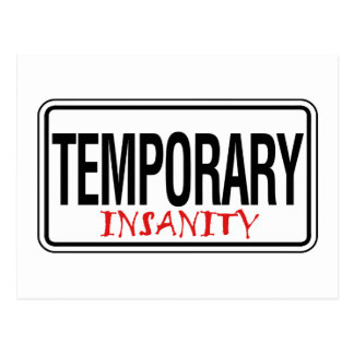 Temporary Insanity Road Sign Postcard