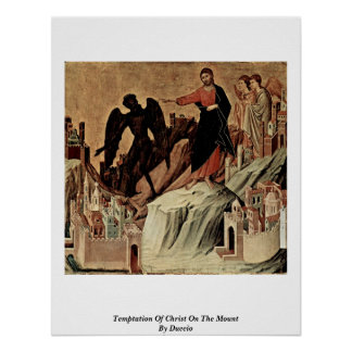Temptation Of Christ On The Mount By Duccio Poster