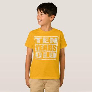 Ten Years Old - Happy 10th Birthday T Shirt