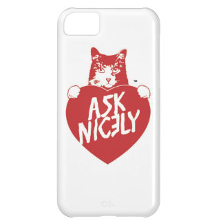 Tender Vittles Ask Nicely iPhone 5C Cover