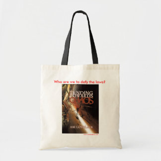 Tending Towards Chaos  Budget Tote