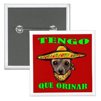 TENGO QUE ORINAR 15 CM SQUARE BADGE