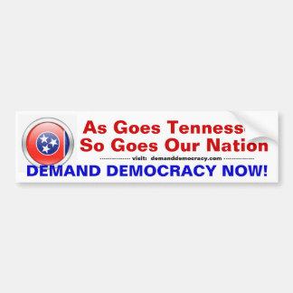 Tennessee Demands Democracy Bumper Sticker