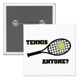 Tennis Anyone? 15 Cm Square Badge