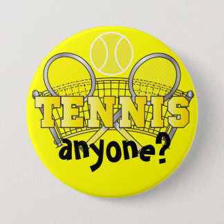 Tennis Anyone? | Yellow 7.5 Cm Round Badge
