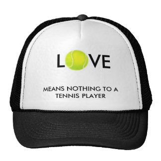 tennis-ball, L, VE, MEANS NOTHING TO A TENNIS P... Hats