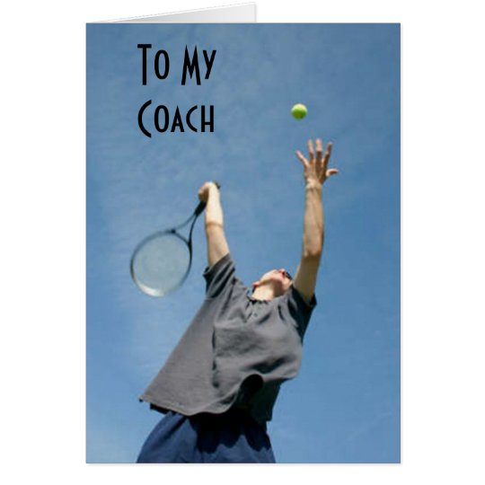 """TENNIS COACH"" BIRTHDAY THANKS AND WISHES CARD"