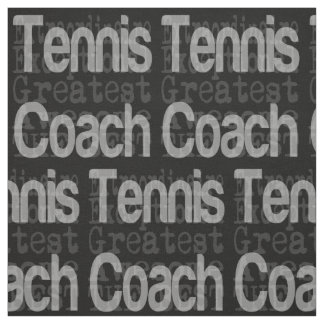 Tennis Coach Extraordinaire Fabric
