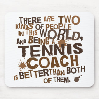 Tennis Coach Gift Mouse Pads