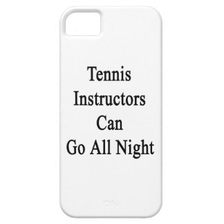 Tennis Instructors Can Go All Night iPhone 5 Cases