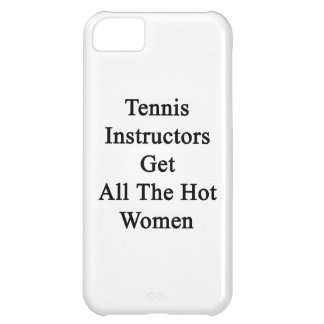 Tennis Instructors Get All The Hot Women Cover For iPhone 5C