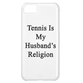 Tennis Is My Husband's Religion Case For iPhone 5C
