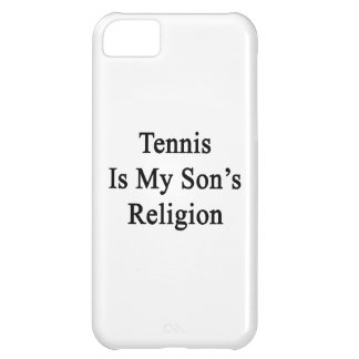 Tennis Is My Son's Religion Cover For iPhone 5C
