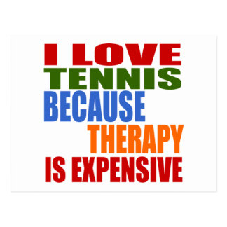 Tennis Is My Therapy Postcard
