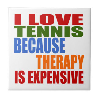 Tennis Is My Therapy Tile