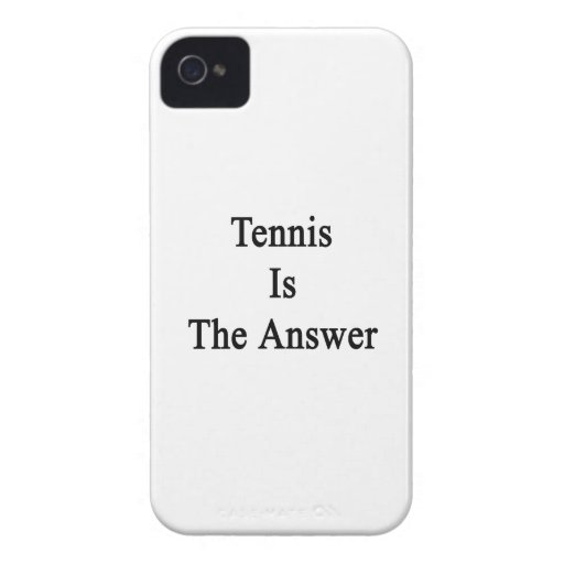 Tennis Is The Answer Blackberry Cases