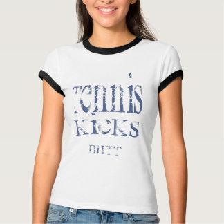 Tennis Kicks Butt II T-Shirt