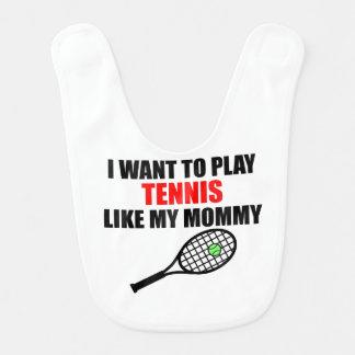Tennis Like My Mommy Bib