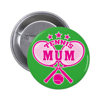 Tennis Mum 6 Cm Round Badge