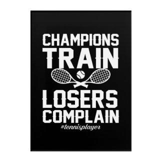 Tennis Player Champion Train Loser Complain Acrylic Print
