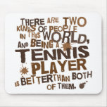 Tennis Player Gift Mousemats