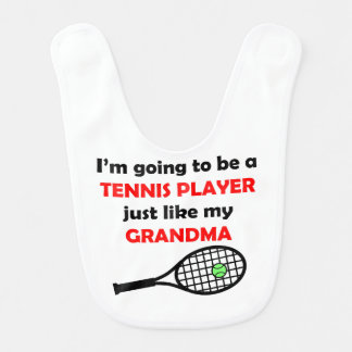 Tennis Player Like My Grandma Bib