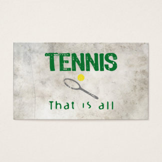 Tennis That Is All Business Card