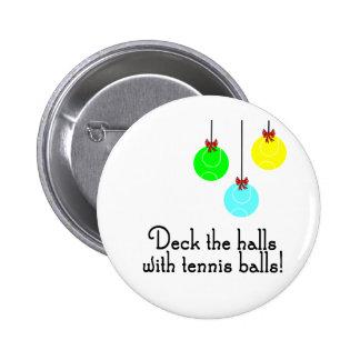 TennisChick Deck the Halls 6 Cm Round Badge