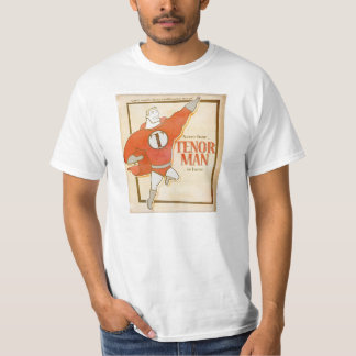 Tenor Man T-Shirt