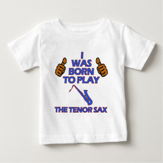 tenor saxophone Musical designs Baby T-Shirt