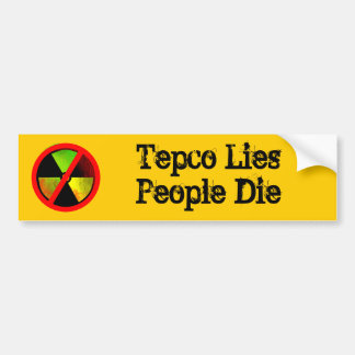 Tepco Lies People Die Custom Anti-Nuke Sticker