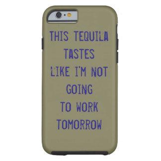 Tequila, Arrriba! Tough iPhone 6 Case