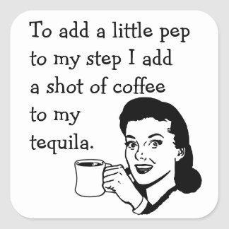 Tequila Coffee Pep Square Sticker