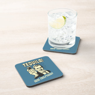 Tequila: Hugged Your Toilet Today Drink Coaster