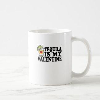 TEQUILA IS MY VALENTINE FUNNY SHIRT . COFFEE MUG
