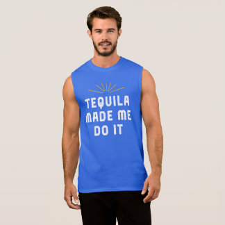 Tequila Made Me Do It. Funny Tee Shirt.