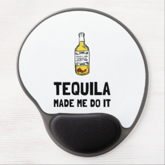 Tequila Made Me Do It Gel Mouse Pad