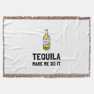 Tequila Made Me Do It Throw Blanket