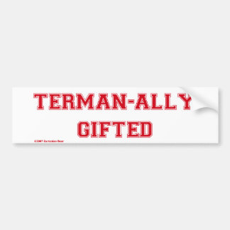 Terman-ally Gifted Bumper Sticker