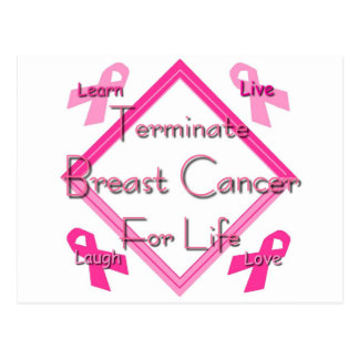 Terminate Breast Cancer For Life Postcard