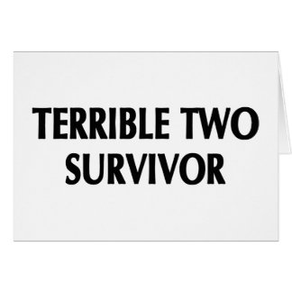 Terrible Two Survivor Gifts Greeting Card