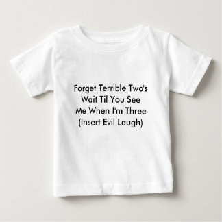 Terrible Two's T-Shirt