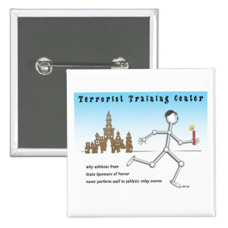 Terrorist Training Center Pinback Buttons