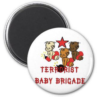 Terrorists Babies 6 Cm Round Magnet