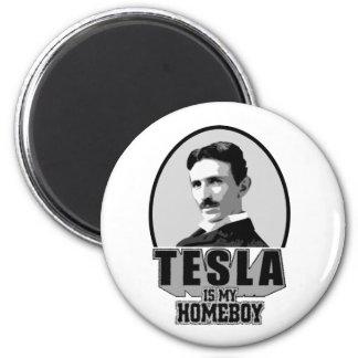 Tesla Is My Homeboy 6 Cm Round Magnet