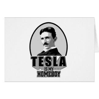 Tesla Is My Homeboy Greeting Card