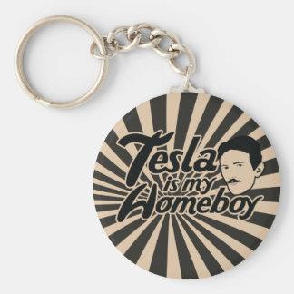 Tesla is my Homeboy Key Chain