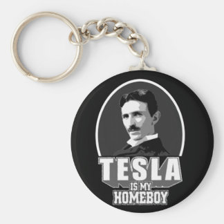 Tesla Is My Homeboy Key Chains